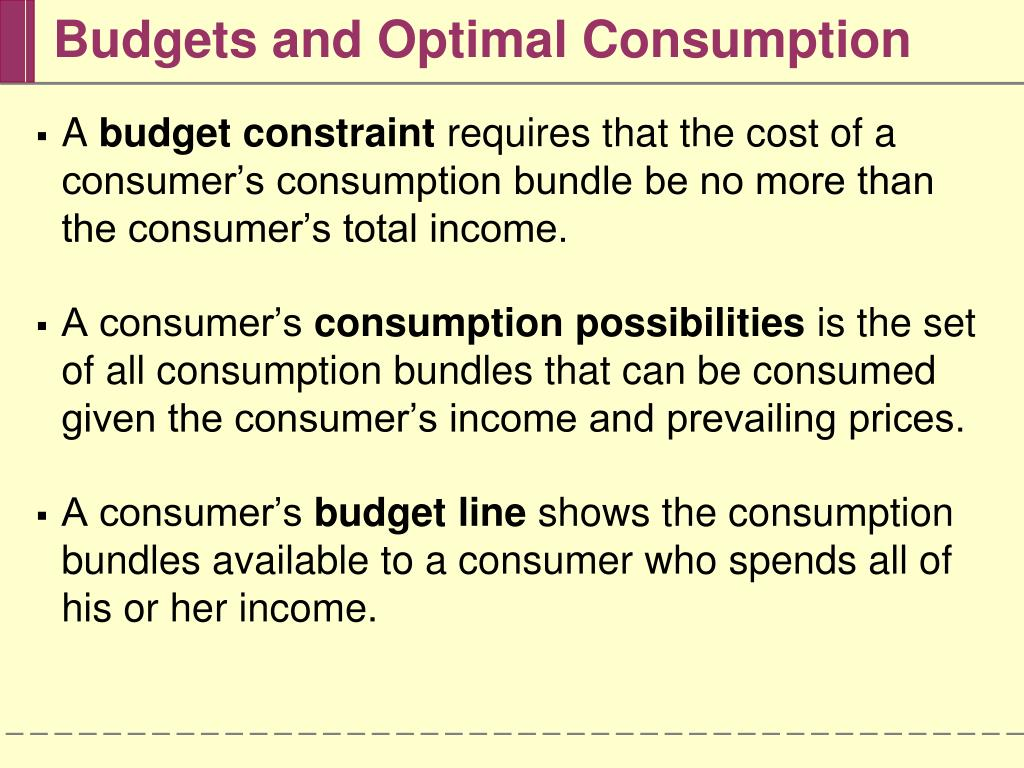 Budgets and Optimal Consumption