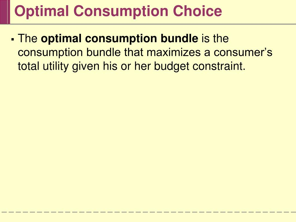 Optimal Consumption Choice