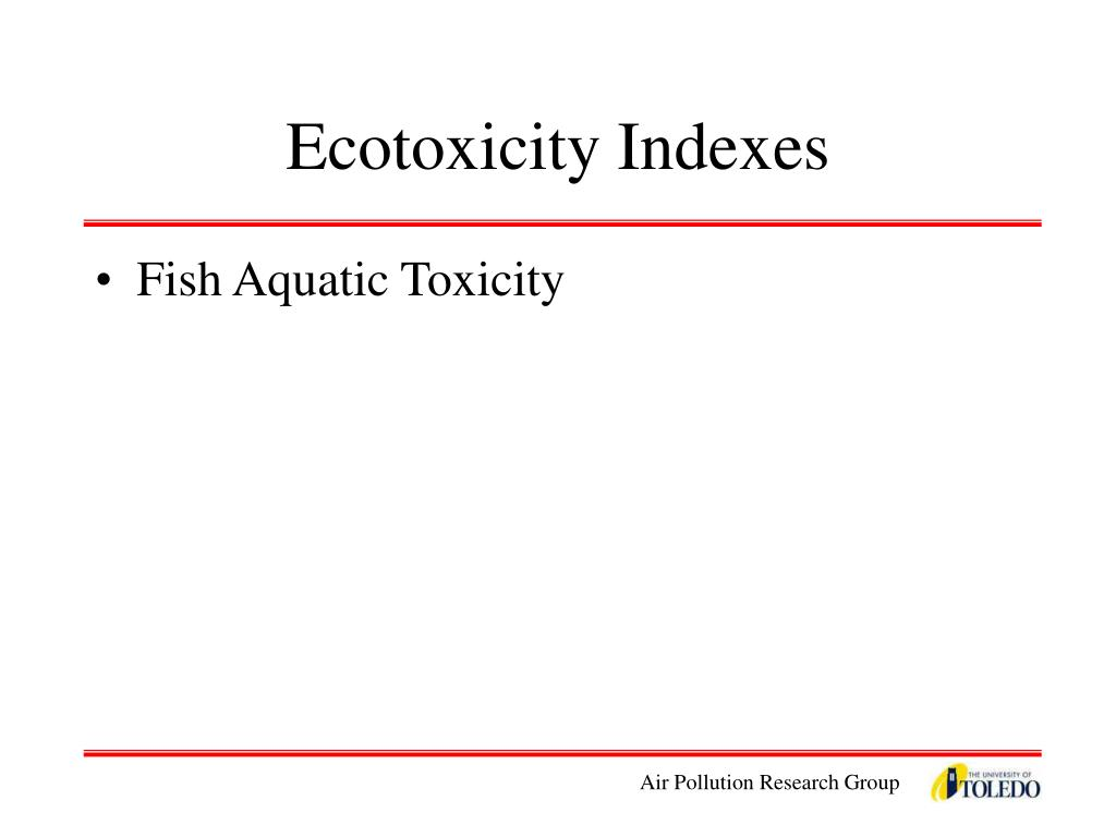 Ecotoxicity Indexes