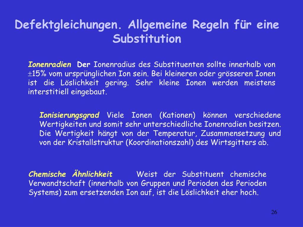 Defektgleichungen. Allgemeine Regeln für eine Substitution