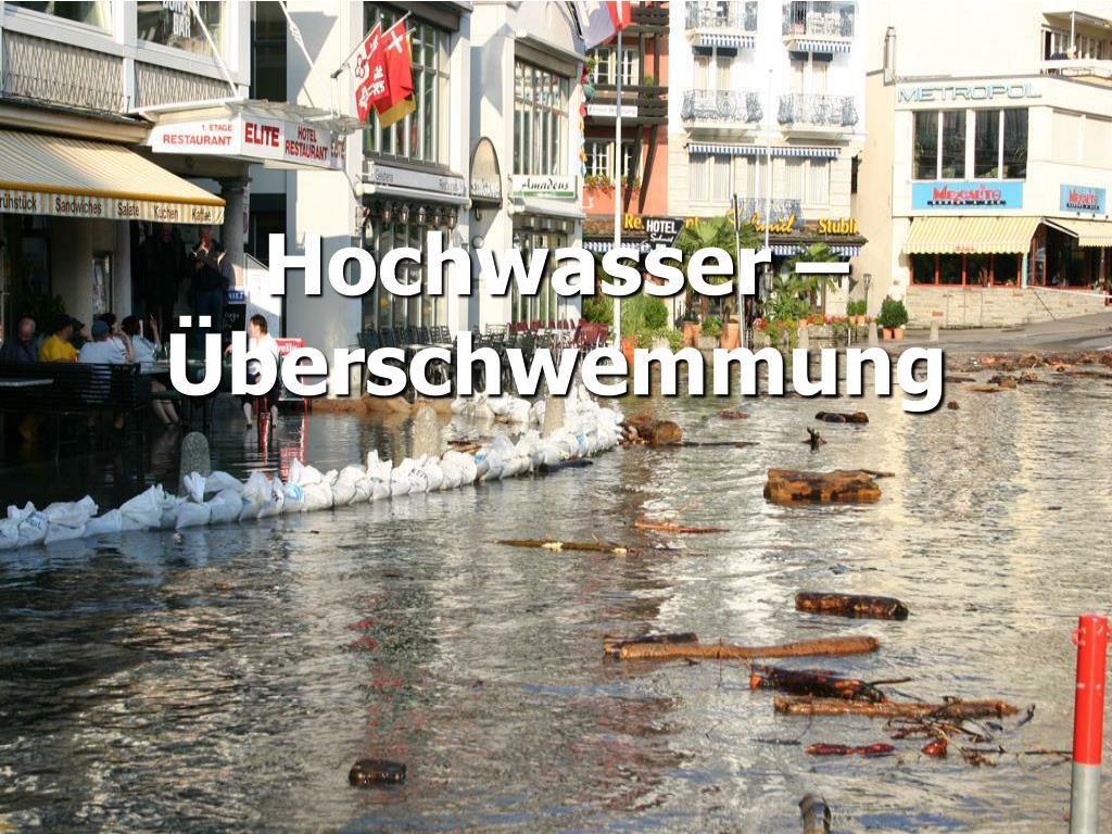 Hochwasser – Überschwemmung