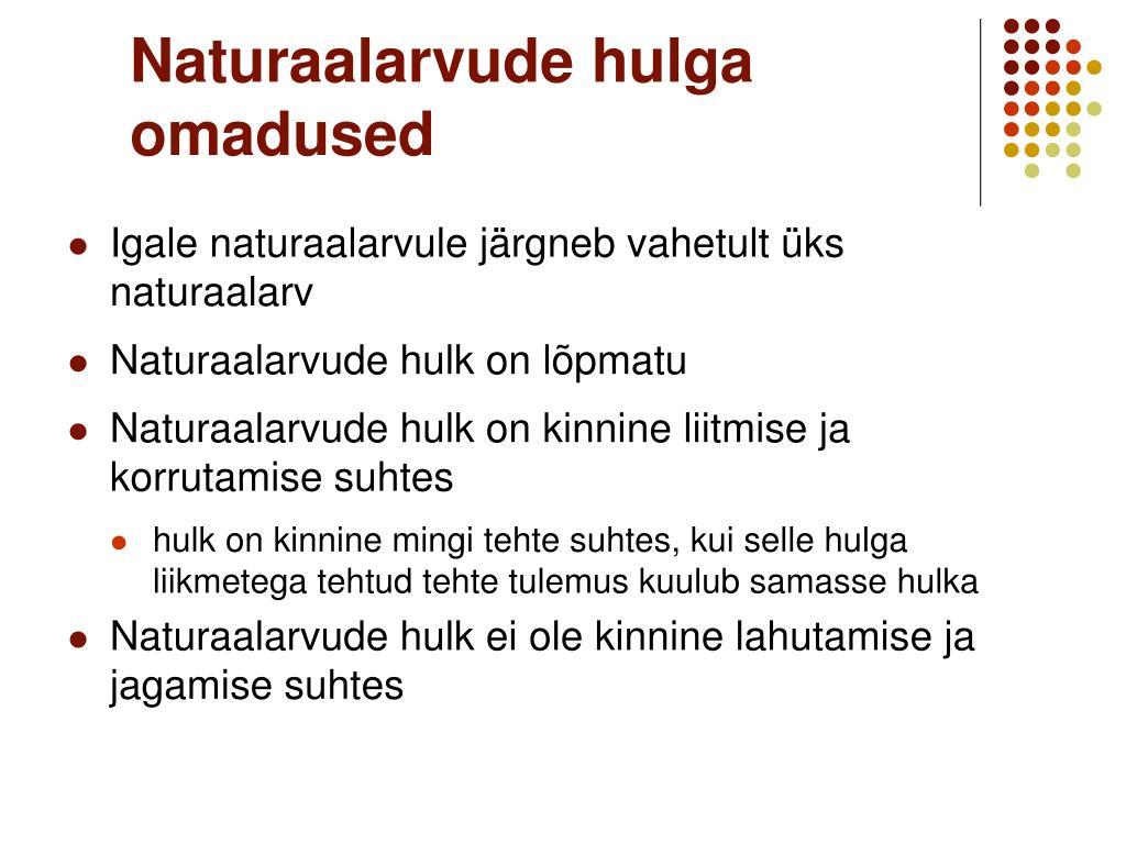 Naturaalarvude hulga omadused