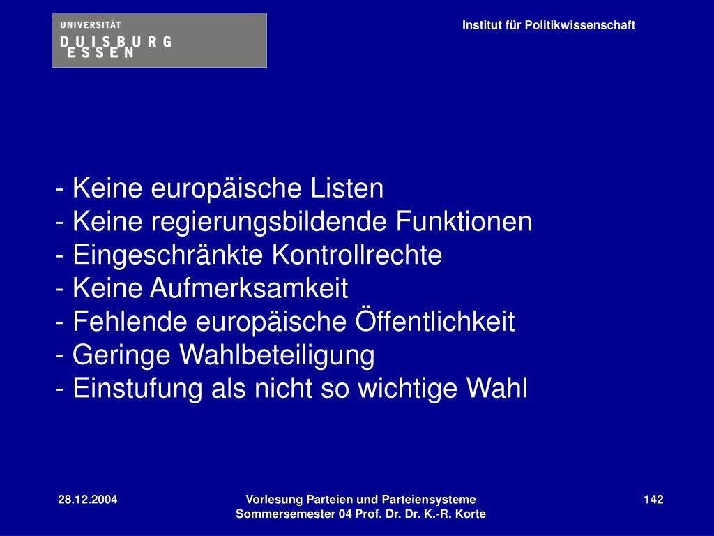 - Keine europäische Listen