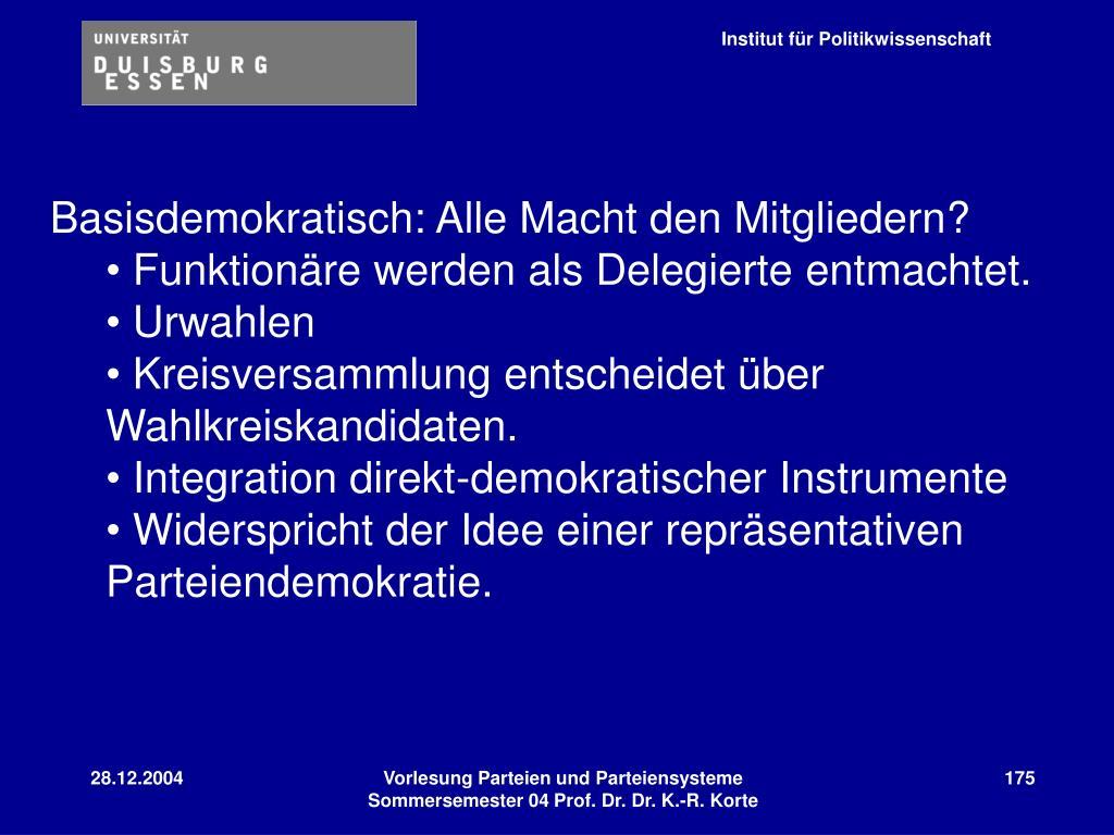 Basisdemokratisch: Alle Macht den Mitgliedern?