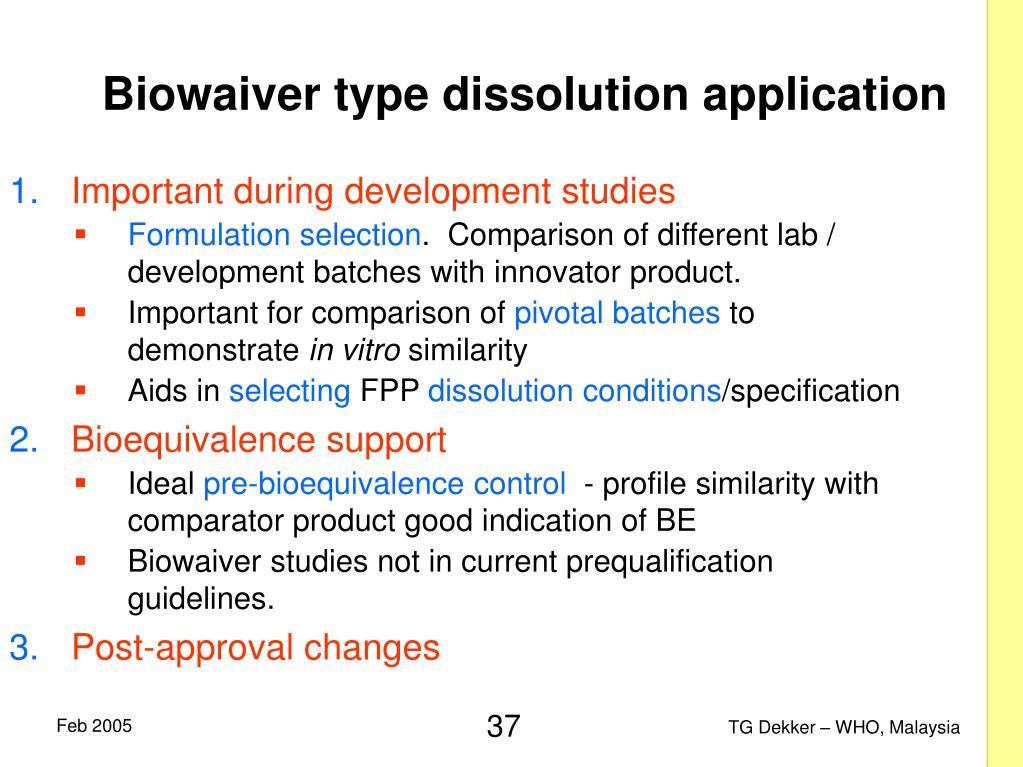 Important during development studies