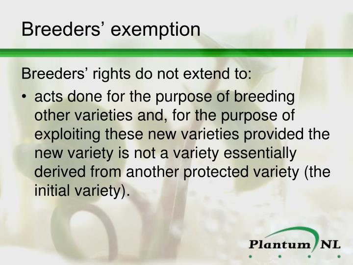 Breeders' exemption