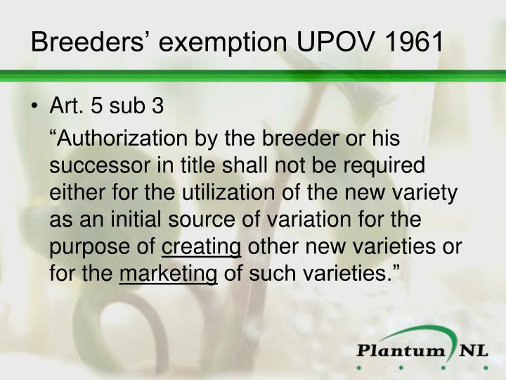 Breeders' exemption UPOV 1961
