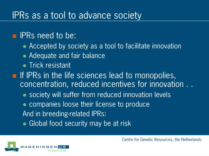 IPRs as a tool to advance society