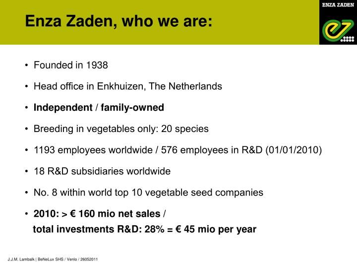 Enza Zaden, who we are: