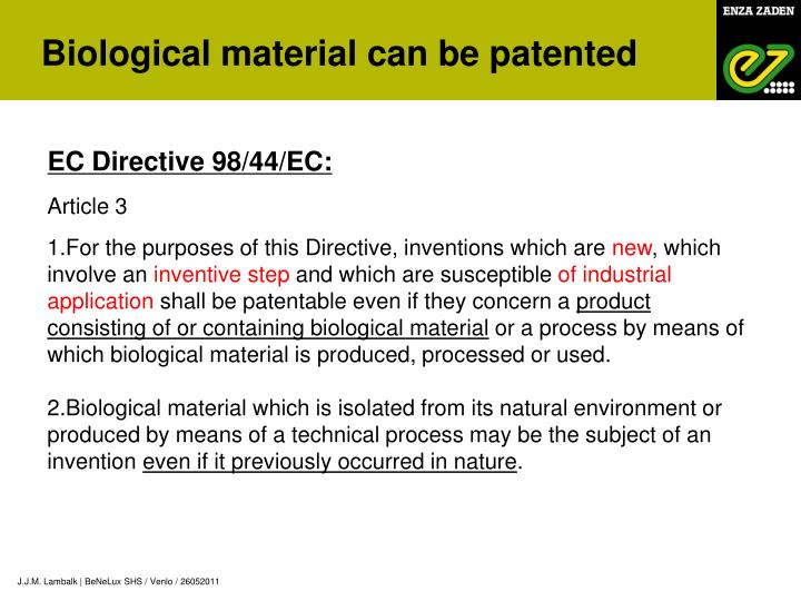 Biological material can be patented