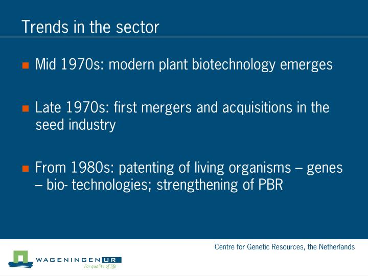 Trends in the sector