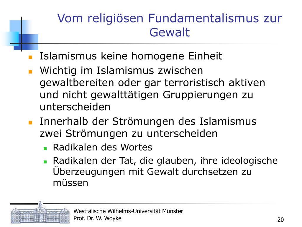 Vom religiösen Fundamentalismus zur Gewalt