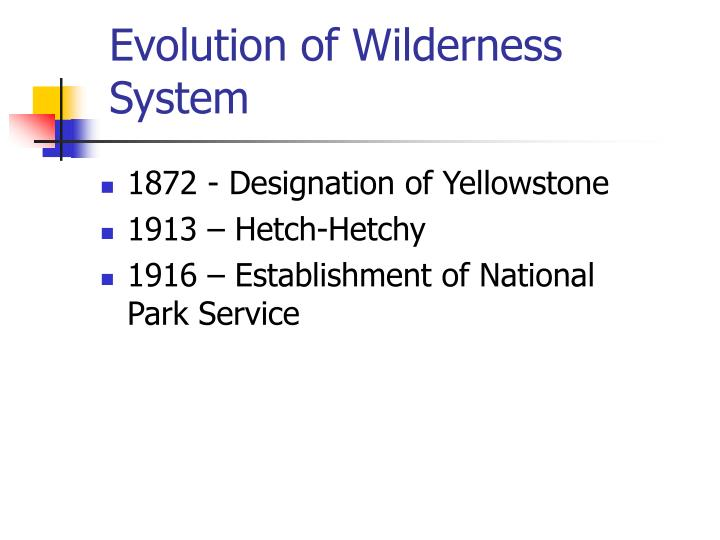 Evolution of wilderness system l.jpg