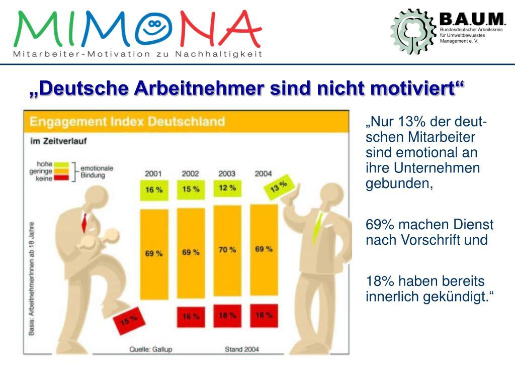 """""""Deutsche Arbeitnehmer sind nicht motiviert"""""""