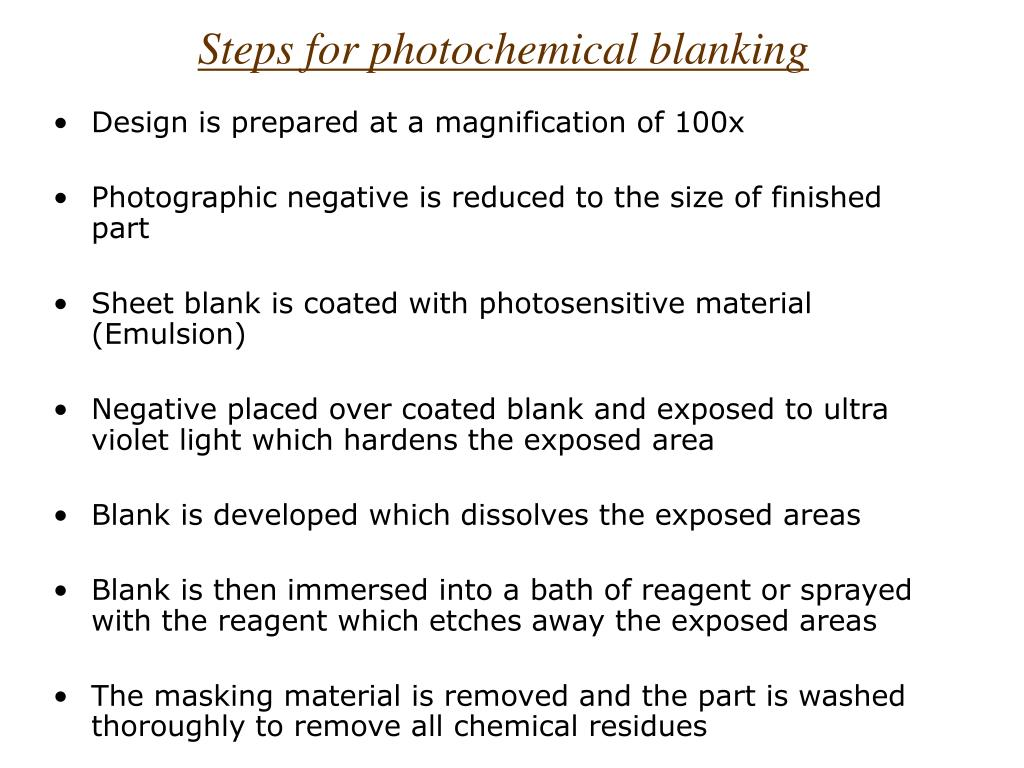 Steps for photochemical blanking