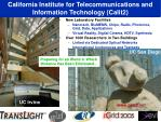 california institute for telecommunications and information technology calit2