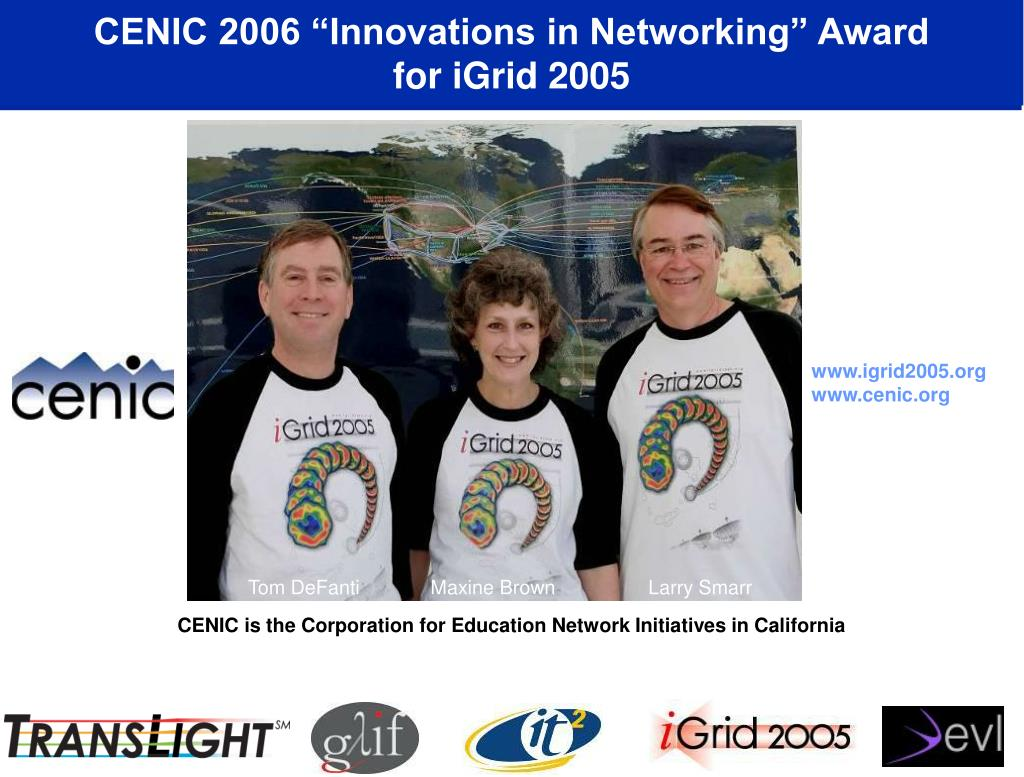 "CENIC 2006 ""Innovations in Networking"" Award"