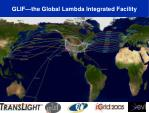 glif the global lambda integrated facility