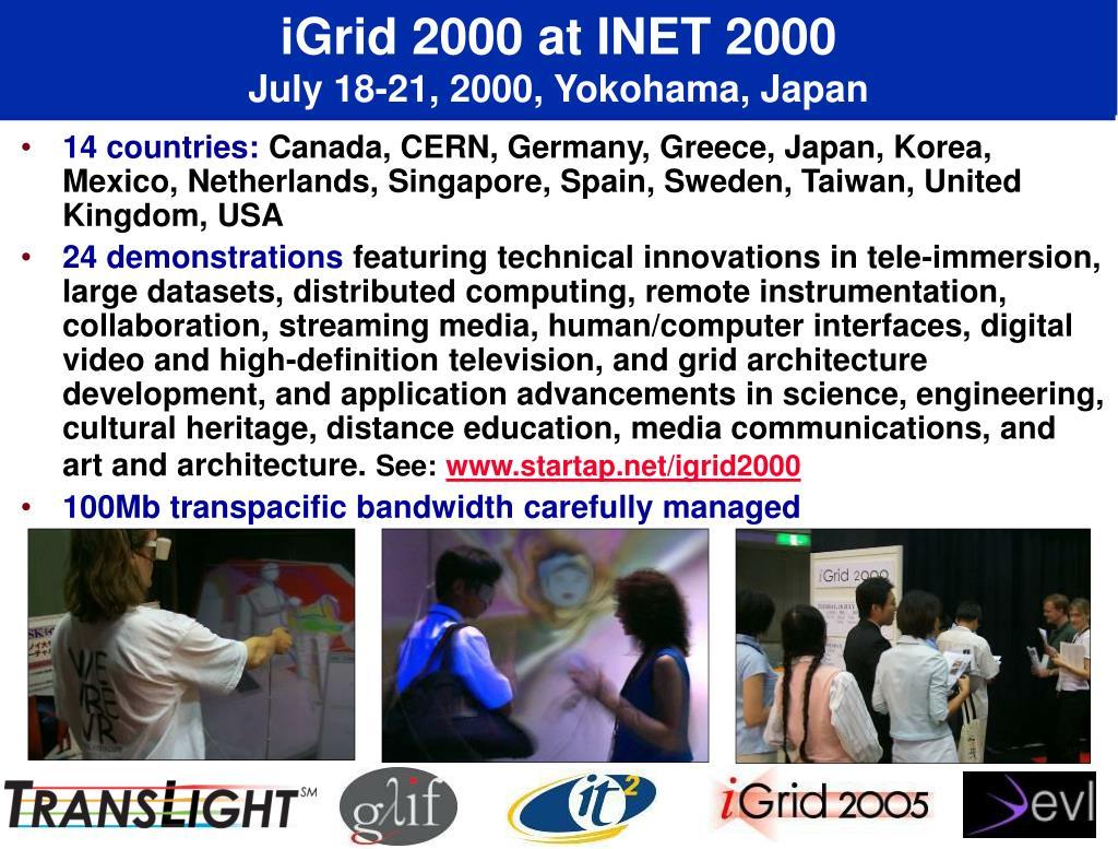 iGrid 2000 at INET 2000