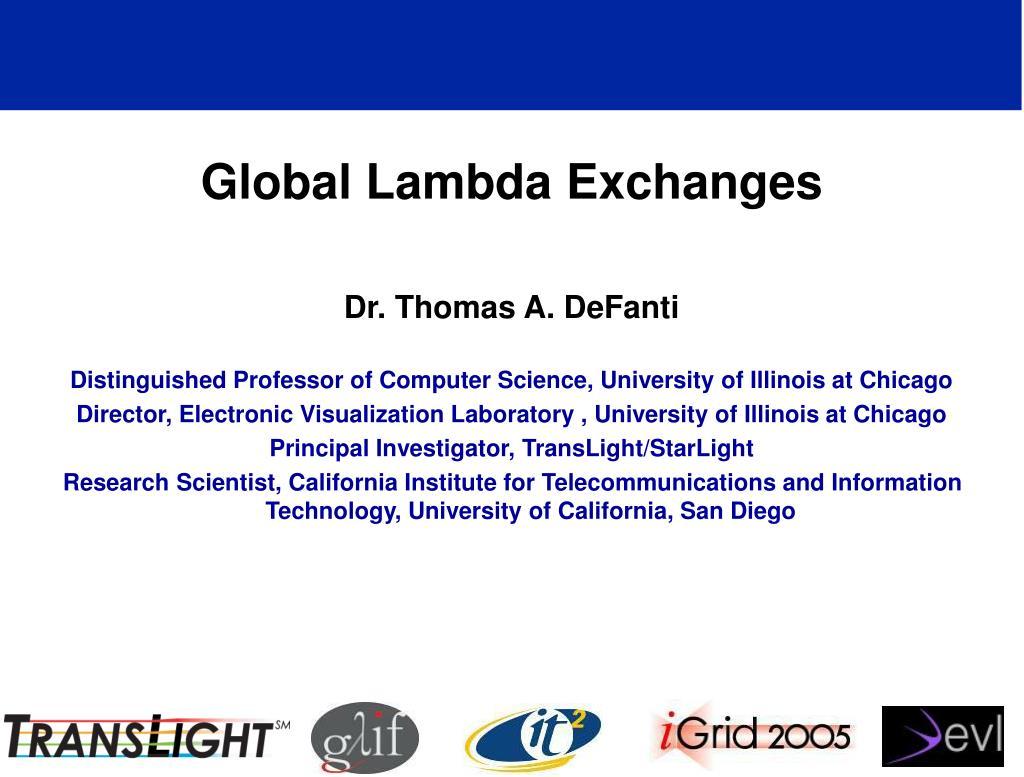 Global Lambda Exchanges