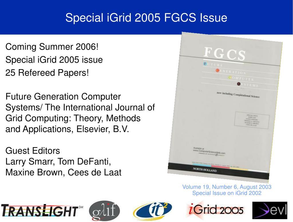 Special iGrid 2005 FGCS Issue