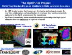 the optiputer project removing bandwidth as an obstacle in data intensive sciences