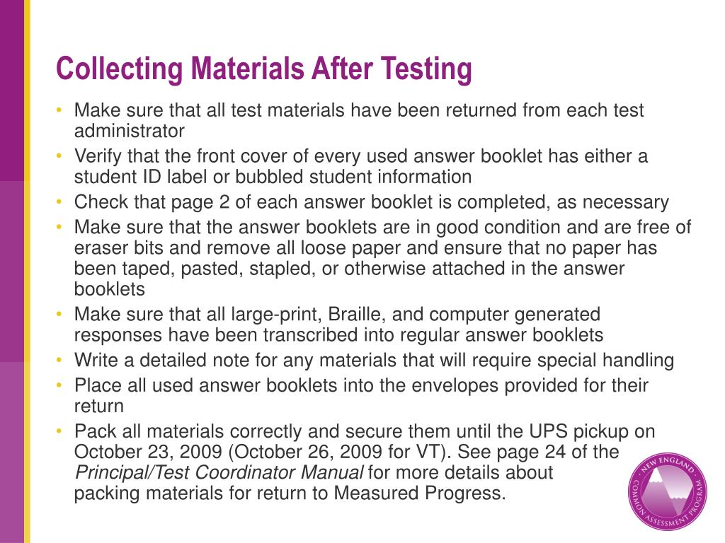Collecting Materials After Testing
