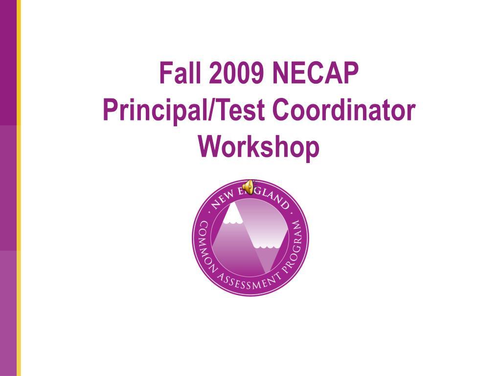 Fall 2009 NECAP