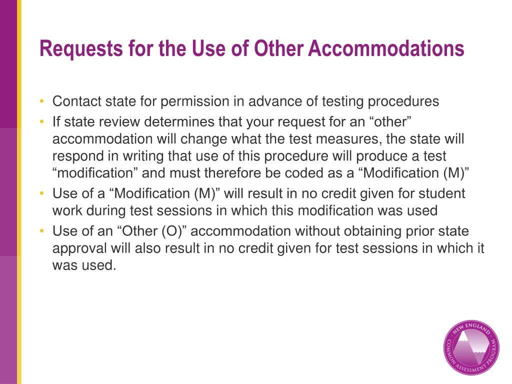 Requests for the Use of Other Accommodations