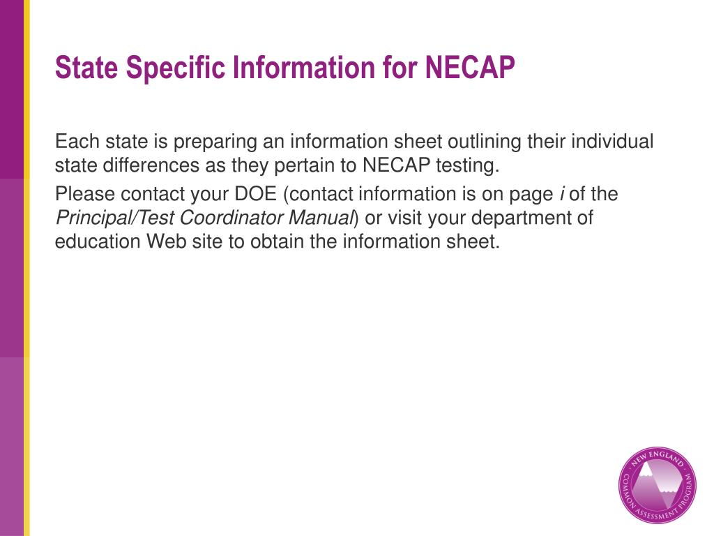 State Specific Information for NECAP