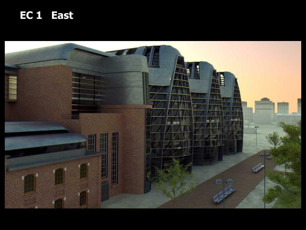 EC 1   East