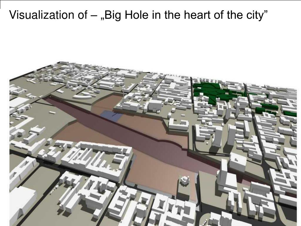 "Visualization of – ""Big Hole in the heart of the city"""