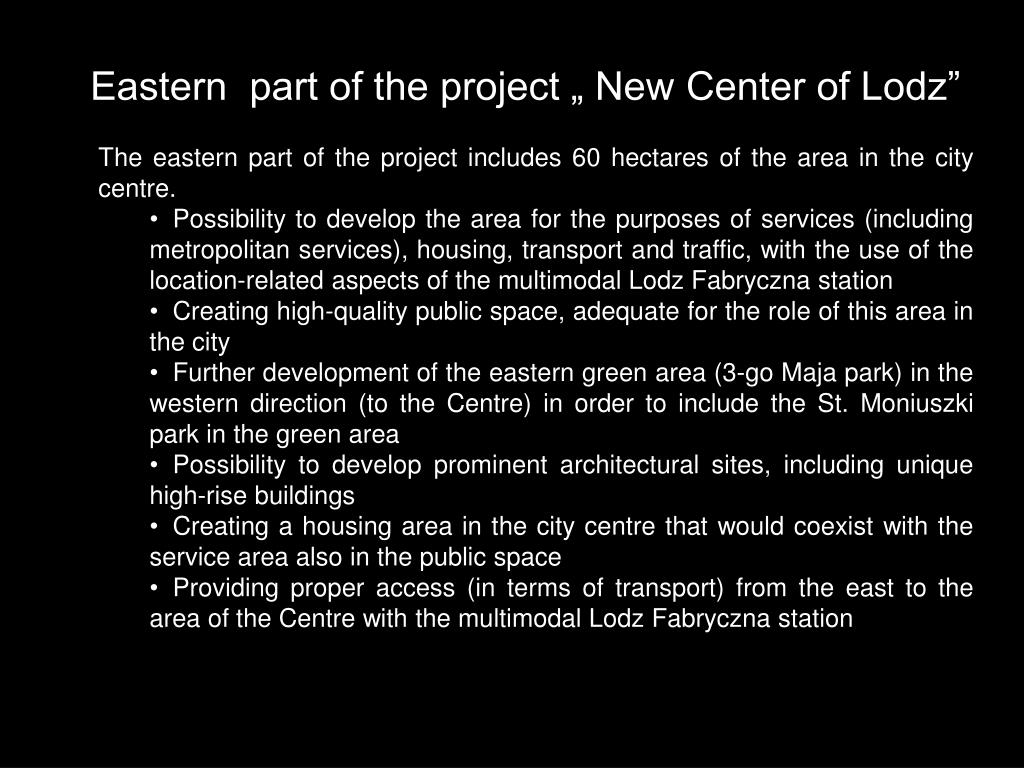 "Eastern  part of the project "" New Center of Lodz"""
