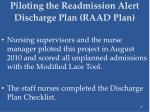 piloting the readmission alert discharge plan raad plan