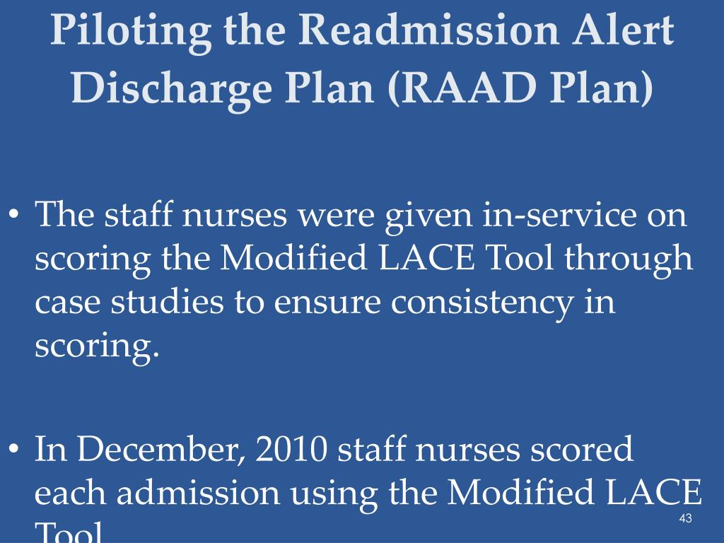 Piloting the Readmission Alert Discharge Plan (RAAD Plan)