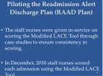 piloting the readmission alert discharge plan raad plan43