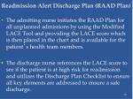 readmission alert discharge plan raad plan44