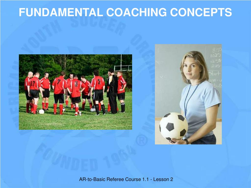 FUNDAMENTAL COACHING CONCEPTS
