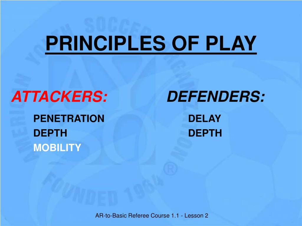 PRINCIPLES OF PLAY
