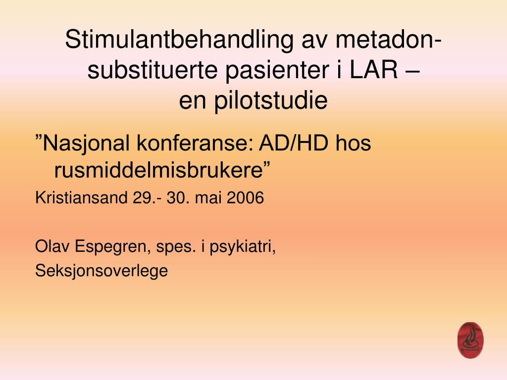 Stimulantbehandling av metadon-substituerte pasienter i LAR –