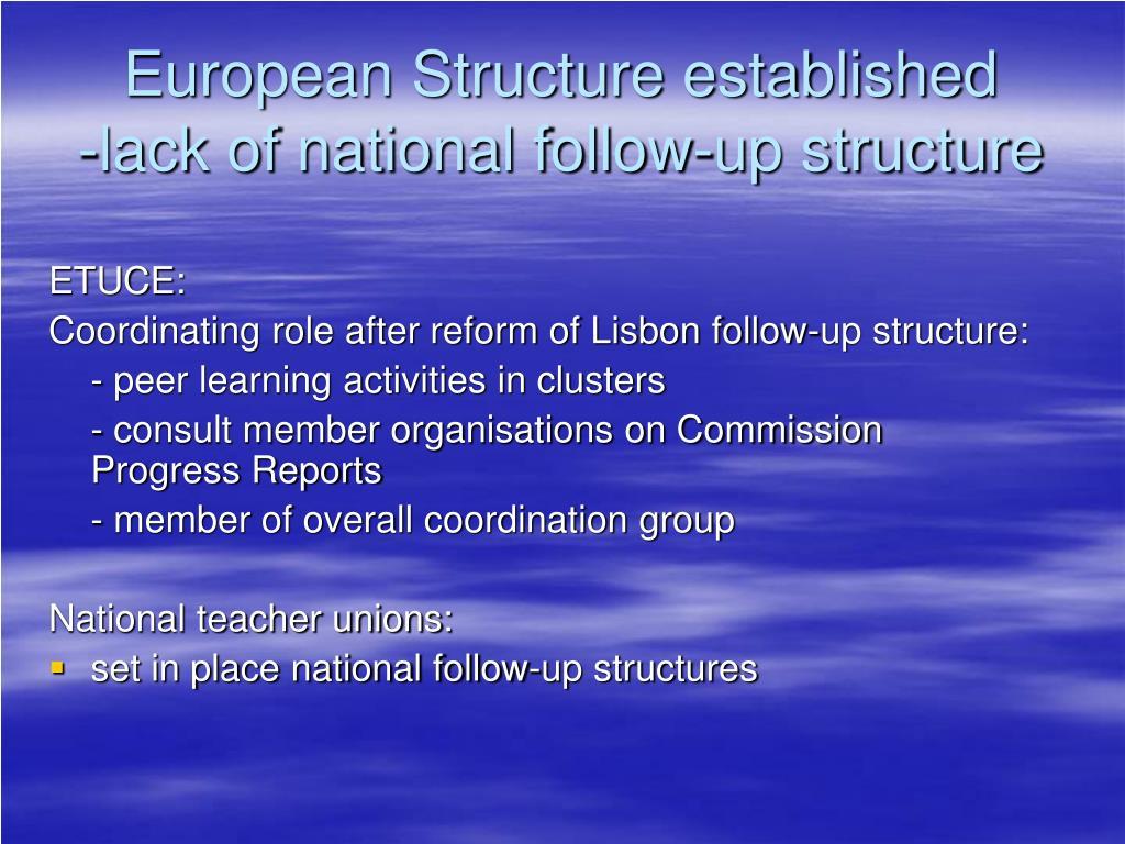 European Structure established