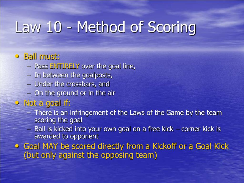 Law 10 - Method of Scoring