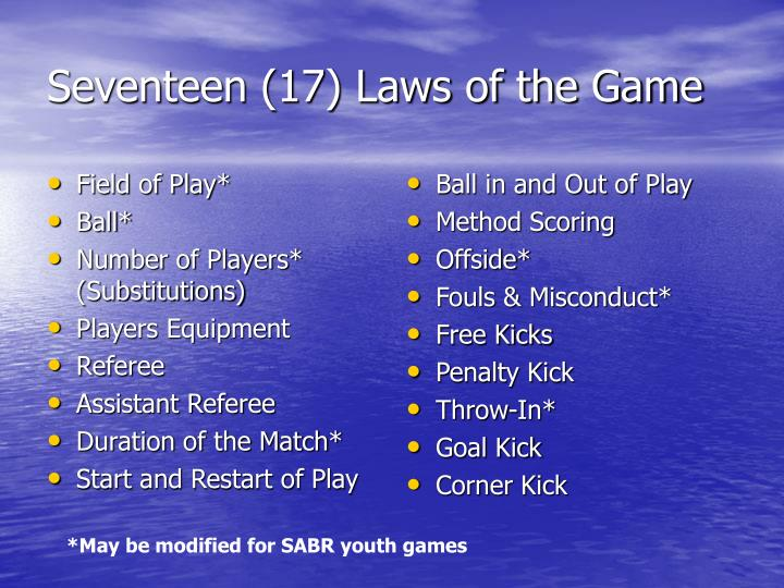 Seventeen 17 laws of the game l.jpg