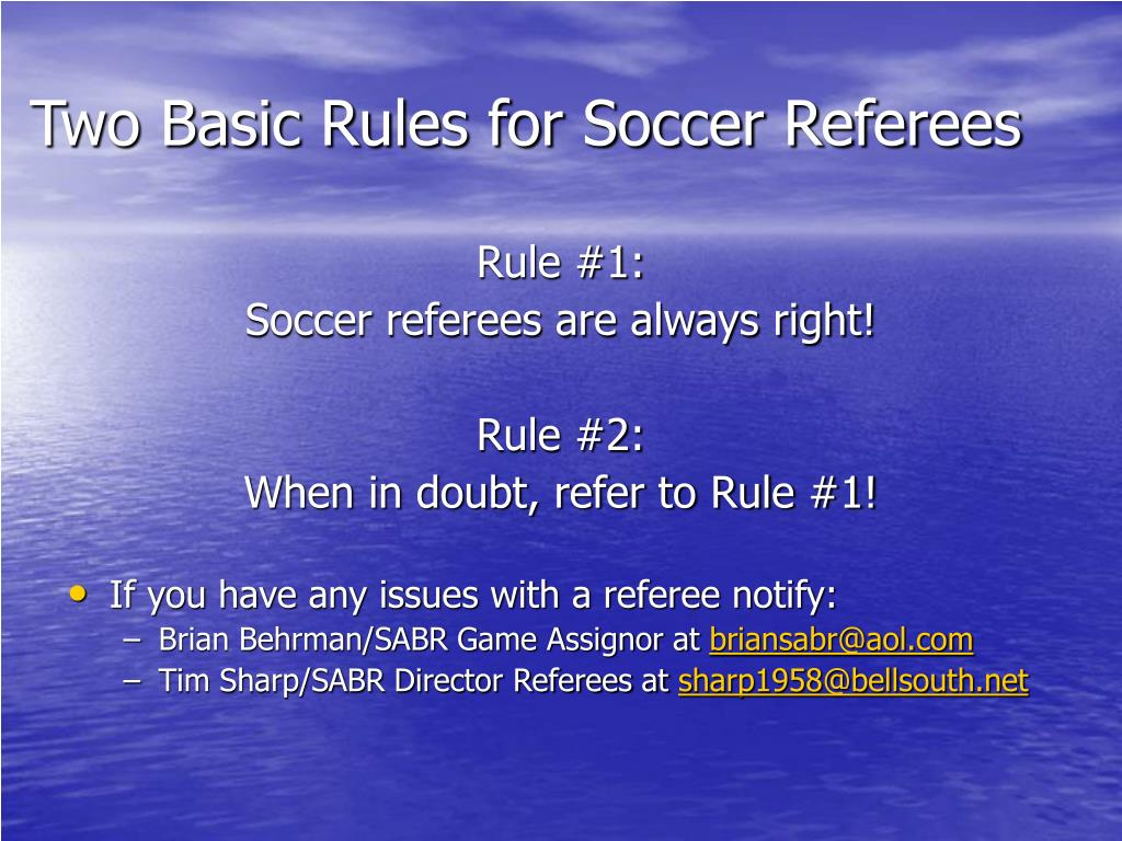 Two Basic Rules for Soccer Referees