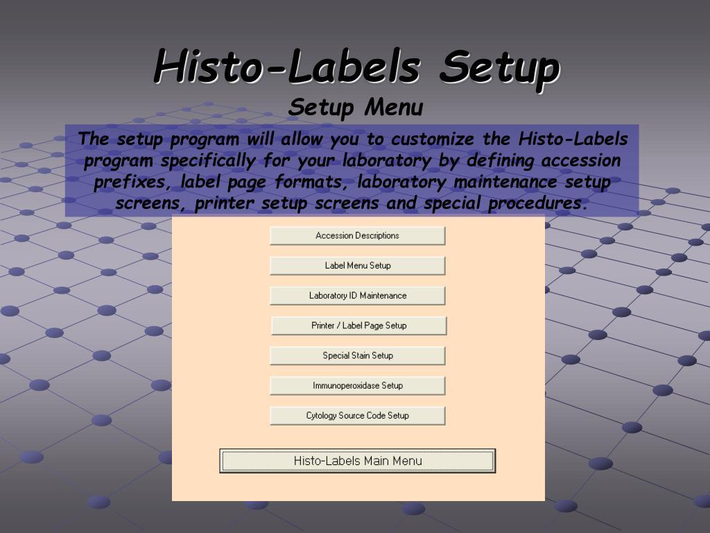 Histo-Labels Setup