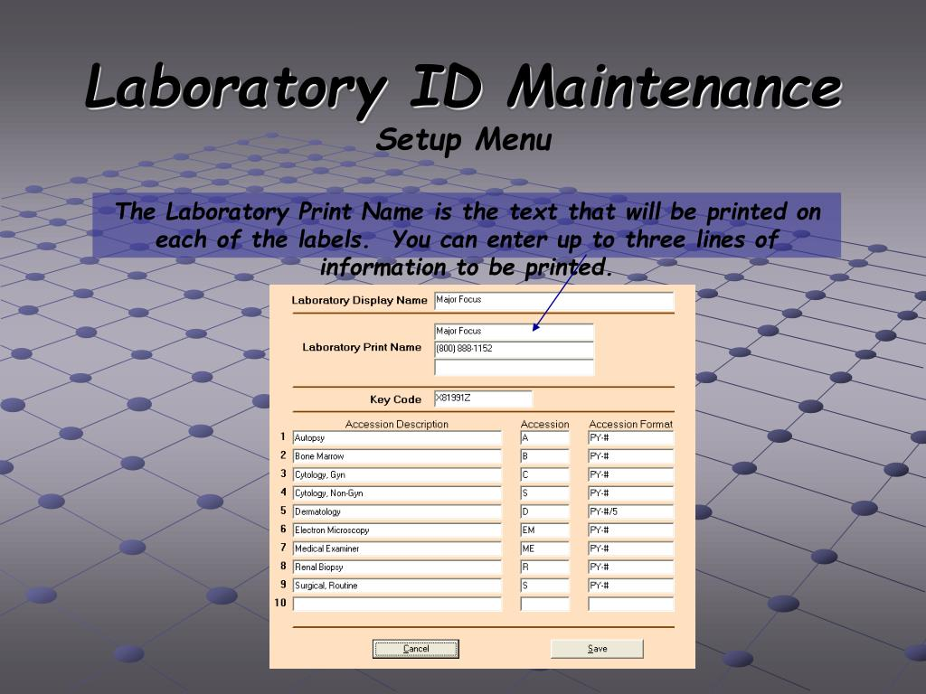 Laboratory ID Maintenance