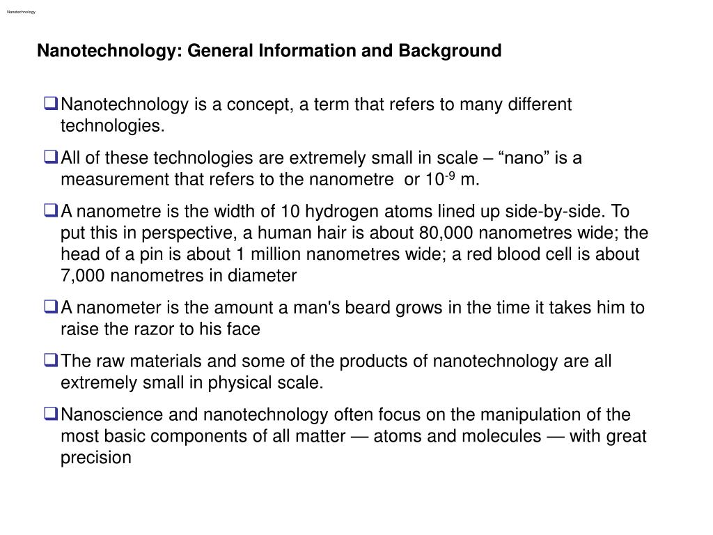 Nanotechnology: General Information and Background