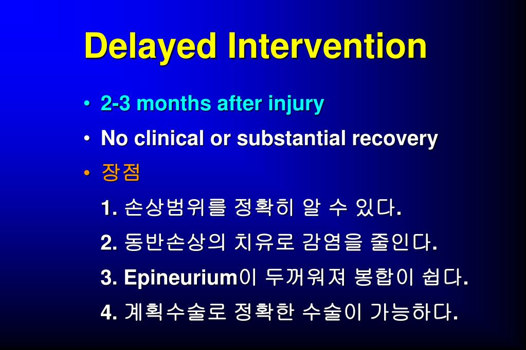 Delayed Intervention