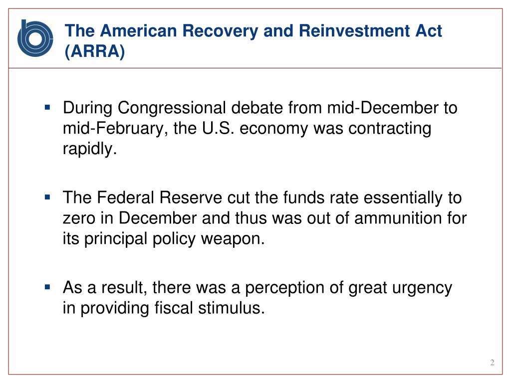 The American Recovery and Reinvestment Act (ARRA)