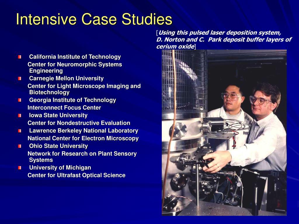 Intensive Case Studies